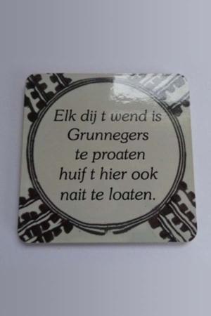 Onderzetter Groningen met spreuk