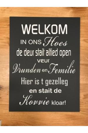 Groninger tekstbord: Welkom....