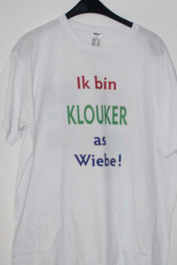 """T-shirt """"Ik bin KLOUKER as Wiebe!"""""""