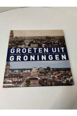Groeten uit Groningen boek